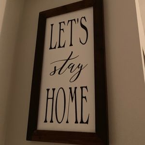 Let's Stay Home rustic farmhouse wall decor sign